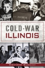 Cold War Illinois Cover Image