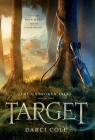 Target: A YA Fantasy Fairy Tale Retelling Cover Image