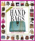 365 Days of Handbags Calendar 2009 Cover Image