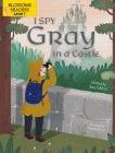 I Spy Gray in a Castle (Sleeping Bear Press Sports & Hobbies) Cover Image