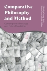 Comparative Philosophy and Method: Contemporary Practices and Future Possibilities Cover Image