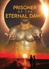Prisoner Of The Eternal Dawn Cover Image
