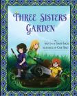 Three Sisters Garden Cover Image