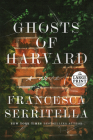 Ghosts of Harvard: A Novel Cover Image