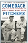Comeback Pitchers: The Remarkable Careers of Howard Ehmke and Jack Quinn Cover Image