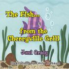 The Fish from the Cherryville Grill Cover Image