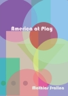 America At Play Cover Image