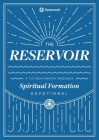 The Reservoir: A 15-Month Weekday Devotional for Individuals and Groups Cover Image