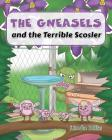 The Gneasels and the Terrible Scosler Cover Image
