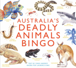 Australia's Deadly Animals Bingo: And Other Dangerous Creatures from Down Under Cover Image