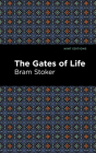 The Gates of Life Cover Image