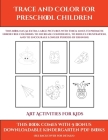 Art Activities for Kids (Trace and Color for preschool children): This book has 50 extra-large pictures with thick lines to promote error free colorin Cover Image