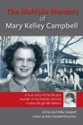 The Multiple Murders of Mary Kelley Campbell Cover Image