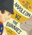 Napoleon vs. the Bunnies Cover Image