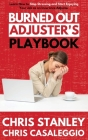 Burned Out Adjuster's Playbook Cover Image