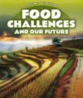 Food Challenges and Our Future Cover Image