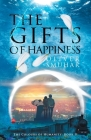 The Gifts of Happiness Cover Image