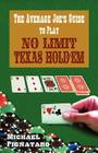The Average Joe's Guide to Play No Limit Texas Hold 'em Cover Image