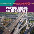 Paving Roads and Highways Cover Image