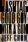 Hashtag Good Guy with a Gun Cover Image