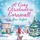 A Cosy Christmas in Cornwall Lib/E Cover Image