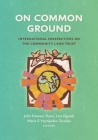 On Common Ground: International Perspectives on the Community Land Trust Cover Image