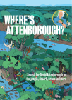 Where's Attenborough?: Search for David Attenborough in the Jungle, Desert, Ocean, and More Cover Image