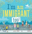 I'm an Immigrant Too! Cover Image
