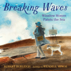Breaking Waves: Winslow Homer Paints the Sea Cover Image