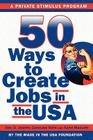 50 Ways to Create Jobs in the USA Cover Image