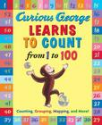Curious George Learns to Count from 1 to 100 Cover Image