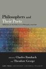 Philosophers and Their Poets: Reflections on the Poetic Turn in Philosophy Since Kant Cover Image