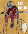 Rick Bartow: Things You Know But Cannot Explain Cover Image