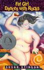 Fat Girl Dances with Rocks Cover Image