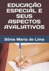 Educação Especial E Seus Aspectos Avaliativos Cover Image