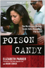 Poison Candy: The Murderous Madam: Inside Dalia Dippolitoa's Plot to Kill Cover Image