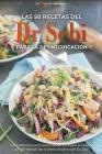Las 50 recetas del Dr. Sebi para la desintoxicación: Guía práctica para desintoxicar y limpiar el cuerpo con el método de la dieta alcalina del Dr. Se Cover Image