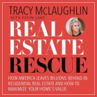 Real Estate Rescue: How America Leaves Billions Behind in Residential Real Estate and How to Maximize Your Home's Value Cover Image