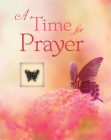 A Time for Prayer (Deluxe Daily Prayer Books) Cover Image
