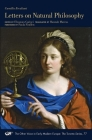 Letters on Natural Philosophy: The Scientific Correspondence of a Sixteenth-Century Pharmacist, with Related Texts (The Other Voice in Early Modern Europe: The Toronto Series #77) Cover Image