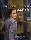 The Brave Princess and Me Cover Image