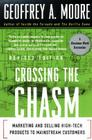 Crossing the Chasm: Marketing and Selling High-Tech Products to Mainstream Customers Cover Image