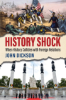 History Shock: When History Collides with Foreign Relations Cover Image