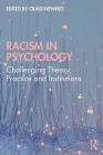 Racism in Psychology: Challenging Theory, Practice and Institutions Cover Image
