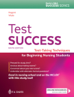 Test Success: Test-Taking Techniques for Beginning Nursing Students Cover Image
