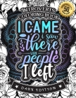 Introverts Coloring Book: I Came I Saw There Were People I Left (Dark Edition): A Snarky colouring Gift Book For Adults: 50 Funny & Sarcastic Co Cover Image