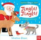Can You Say It, Too? Jingle! Jingle! Cover Image