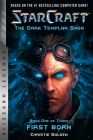 Starcraft: The Dark Templar Saga: Firstborn: Book One (Blizzard Legends) Cover Image