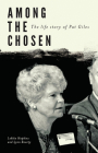 Among the Chosen: The Life Story of Pat Giles Cover Image
