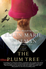 The Plum Tree: An Emotional and Heartbreaking Novel of WW2 Germany and the Holocaust Cover Image